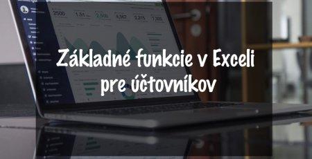 Základné funkcie v Exceli pre účtovníkov